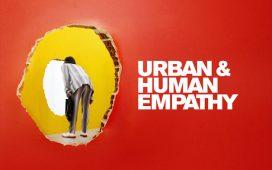 """Urban & Human Empathy"""