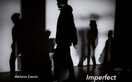 "Adriano Cascio presenta ""Imperfect Shadow"""